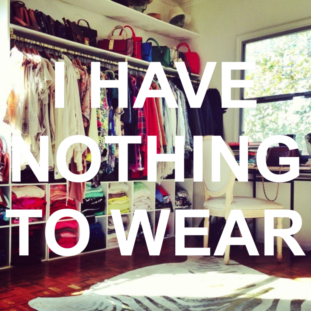 I have nothing to wear